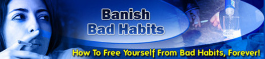 Free Yourself From Bad Habits Forever! Private Label Rights