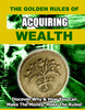 Thumbnail  *new* The Golden Rules of Acquiring Wealth