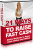 NEW 2010 21 Ways to Raise Fast Cash (MRR)