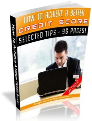 Product picture How To Achieve A Better Credit Score MRR