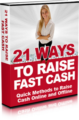 Product picture NEW 2010 21 Ways to Raise Fast Cash (MRR)